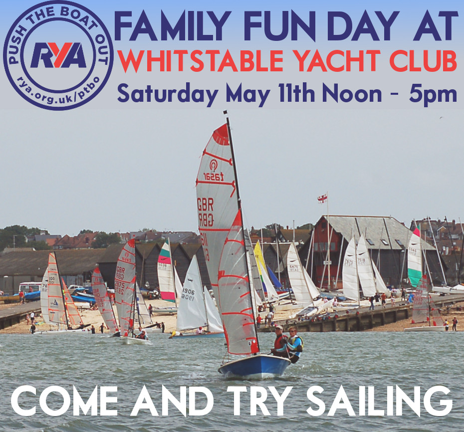 Family Fun Day at Whitstable Yacht Club - Saturday May 11th, 11am to 5pm. Come and try sailing!