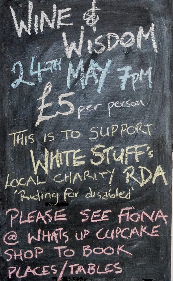 Wine&Wisdom, 24th May at 7pm. £5pp to support RDA. Book tables with Fiona at Whats Up Cupcake